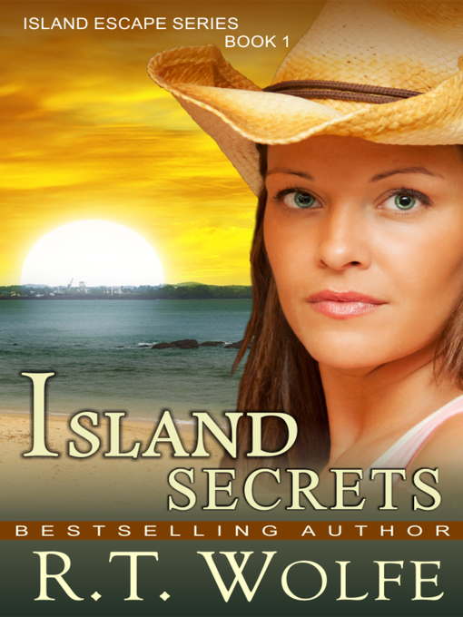 Title details for Island Secrets by R. T. Wolfe - Wait list