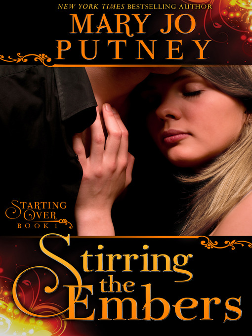 Title details for Stirring the Embers by Mary Jo Putney - Available
