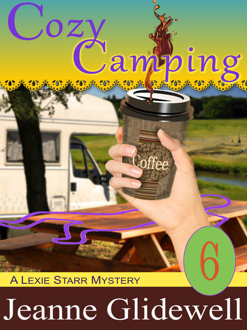 Title details for Cozy Camping by Jeanne Glidewell - Available