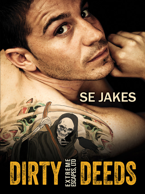 Title details for Dirty Deeds by SE Jakes - Available