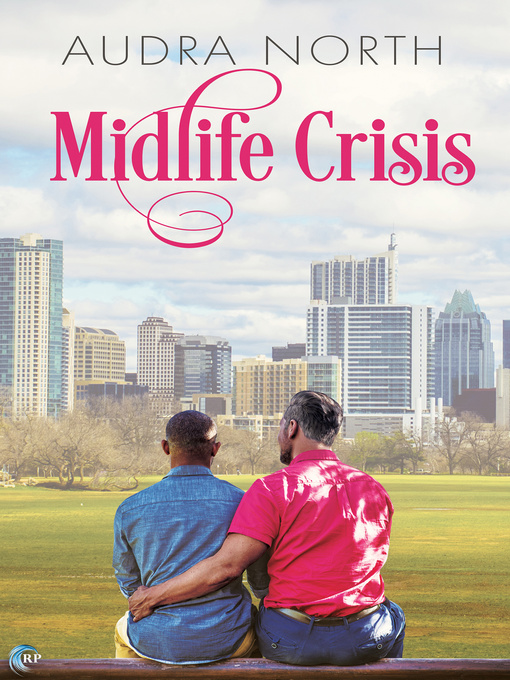 Title details for Midlife Crisis by Audra North - Available