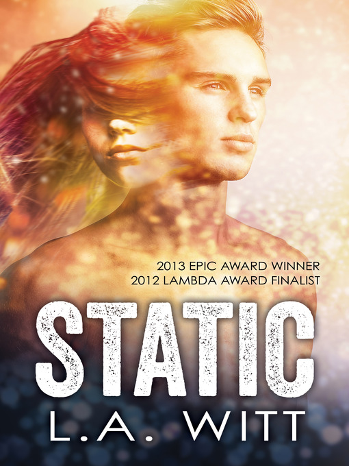 Title details for Static by L.A. Witt - Available