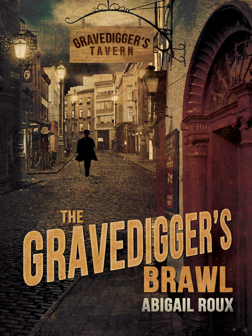 Title details for The Gravedigger's Brawl by Abigail Roux - Available