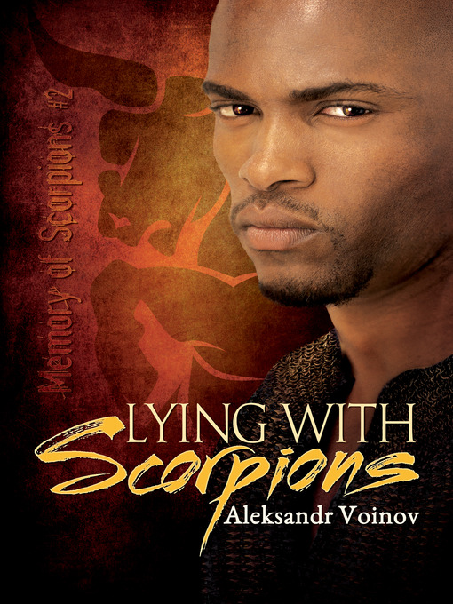 Title details for Lying with Scorpions by Aleksandr Voinov - Available