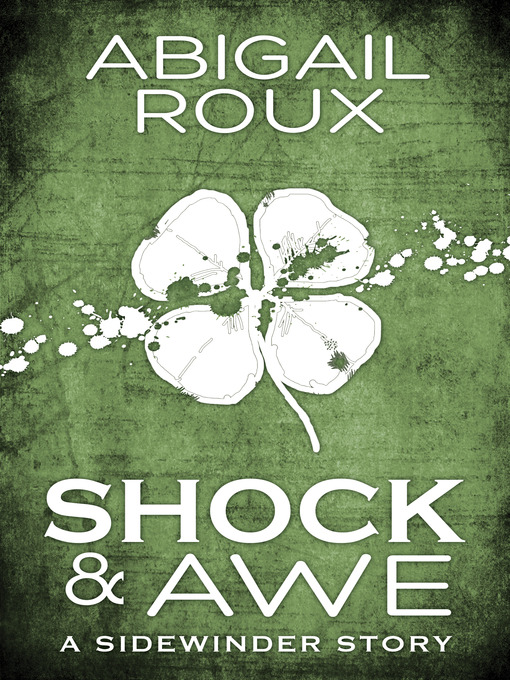 Title details for Shock & Awe by Abigail Roux - Available