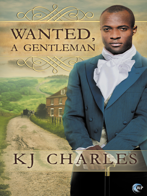Title details for Wanted, a Gentleman by KJ Charles - Available