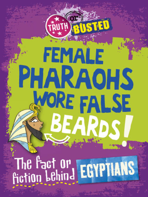 Title details for The Fact or Fiction Behind the Egyptians by Kay Barnham - Available