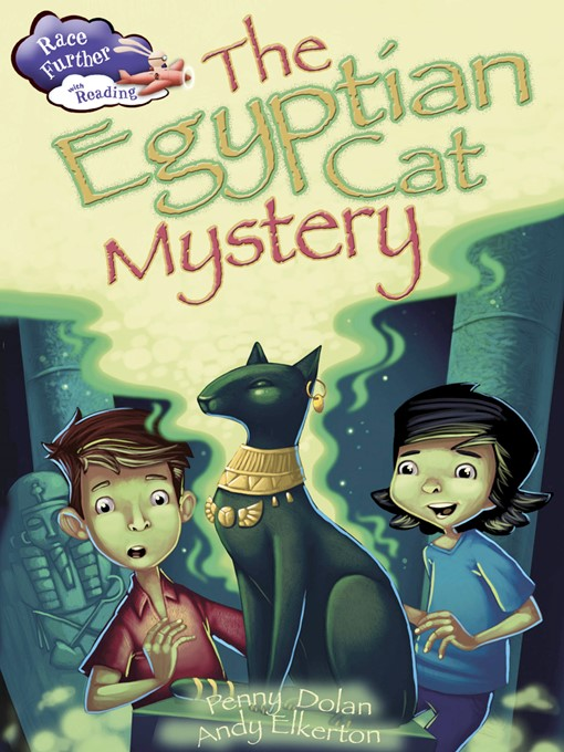 The Egyptian Cat Mystery A Race Further with Reading Book