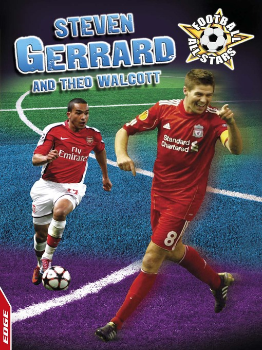 Cover of EDGE - Football All-Stars: Steven Gerrard and Theo Walcott