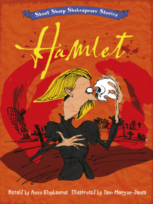 Hamlet Short, Sharp Shakespeare Stories, Book 6