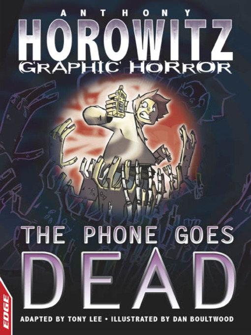 EDGE - Horowitz Graphic Horror: The Phone Goes Dead