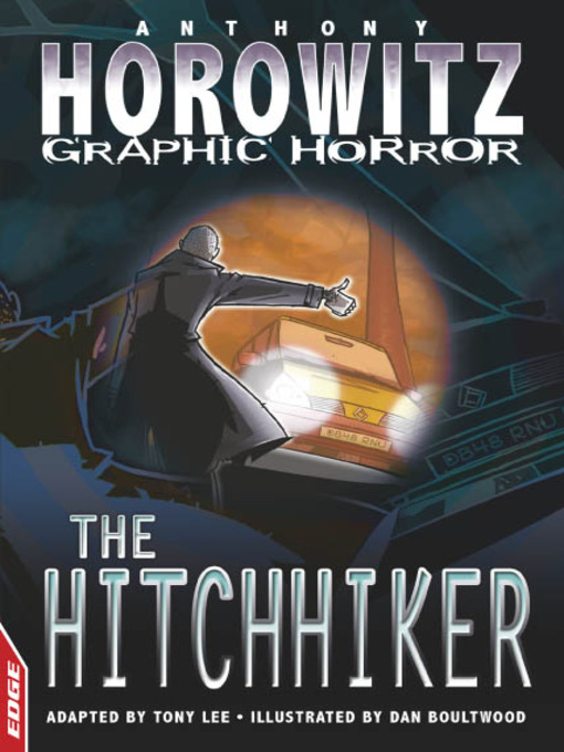 Title details for EDGE - Horowitz Graphic Horror: The Hitchhiker by Dan Boultwood - Wait list