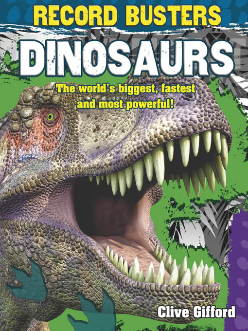 Title details for Dinosaurs by Clive Gifford - Available