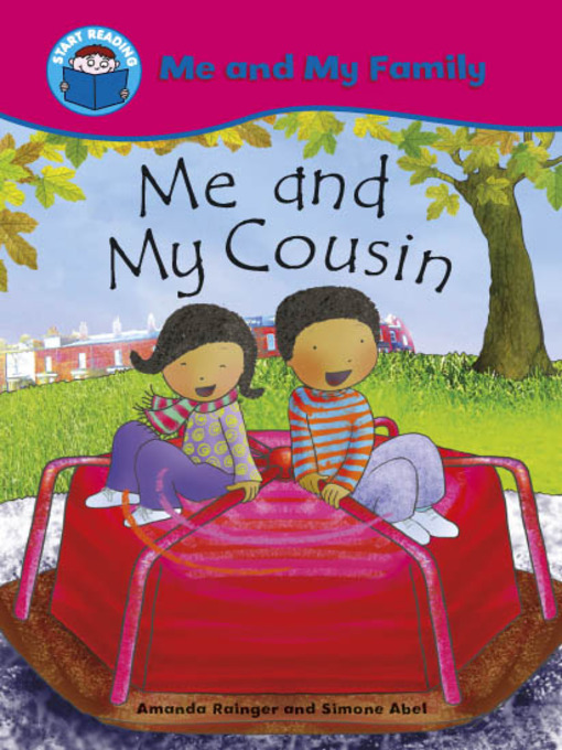 Title details for Me and My Cousin by Amanda Rainger - Available