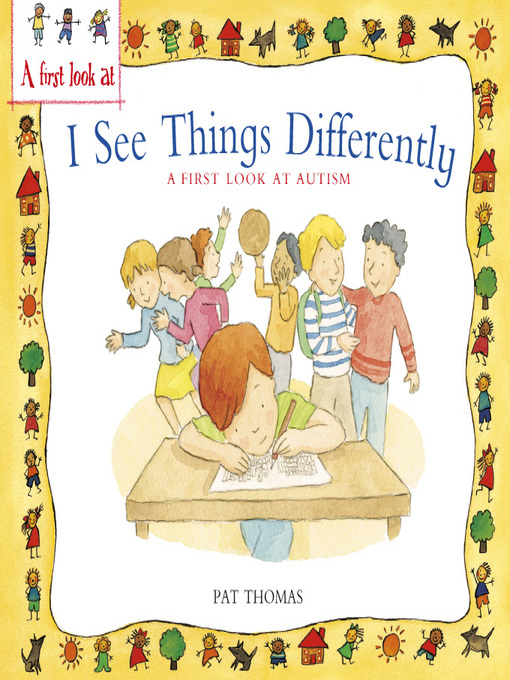 Title details for A First Look At Autism by Pat Thomas - Available