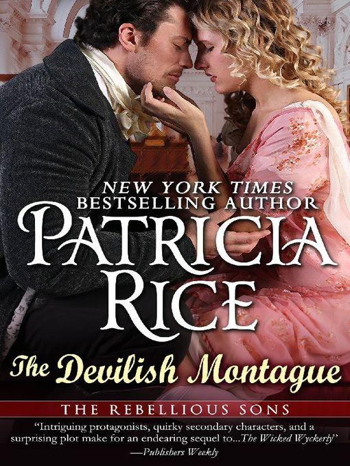 Title details for Devilish Montague by Patricia Rice - Available