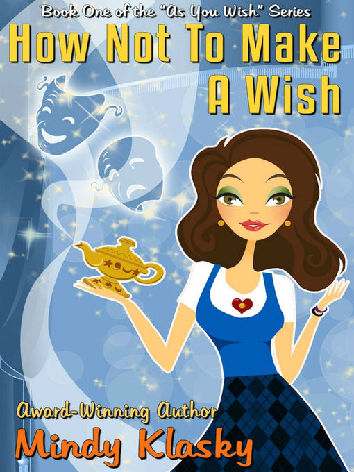Title details for How Not to Make a Wish by Mindy Klasky - Available