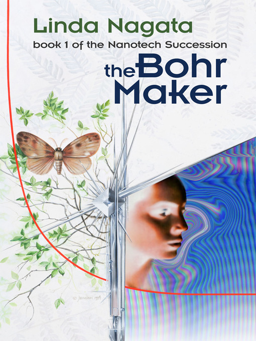Title details for The Bohr Maker by Linda Nagata - Available