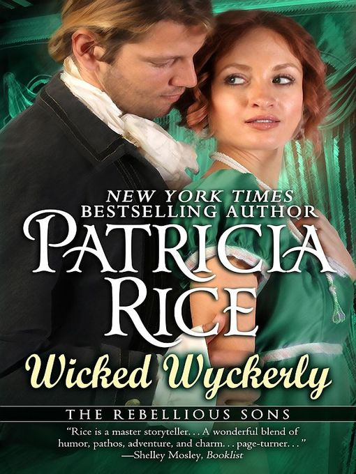 Title details for Wicked Wyckerly by Patricia Rice - Available