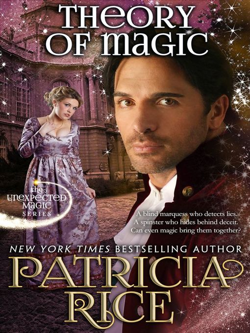Title details for Theory of Magic by Patricia Rice - Available