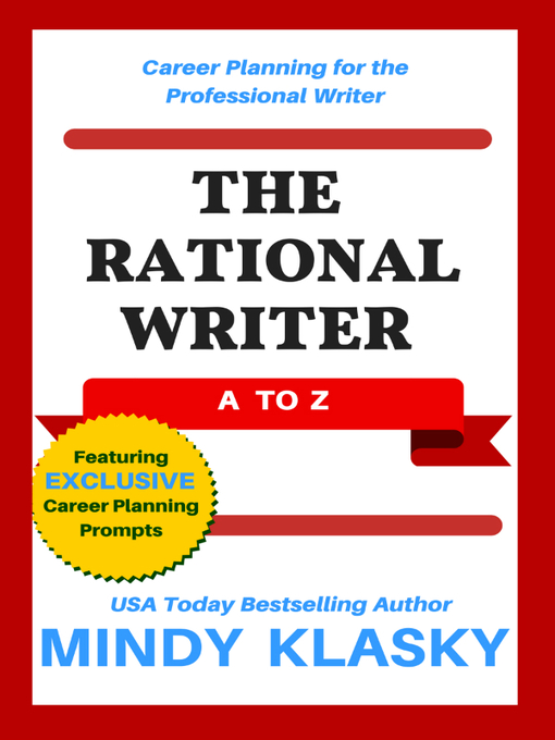 Title details for The Rational Writer by Mindy Klasky - Available