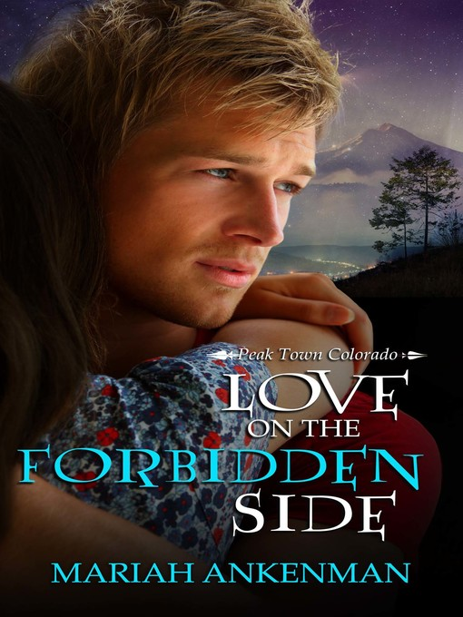 Title details for Love on the Forbidden Side by Mariah Ankenman - Wait list