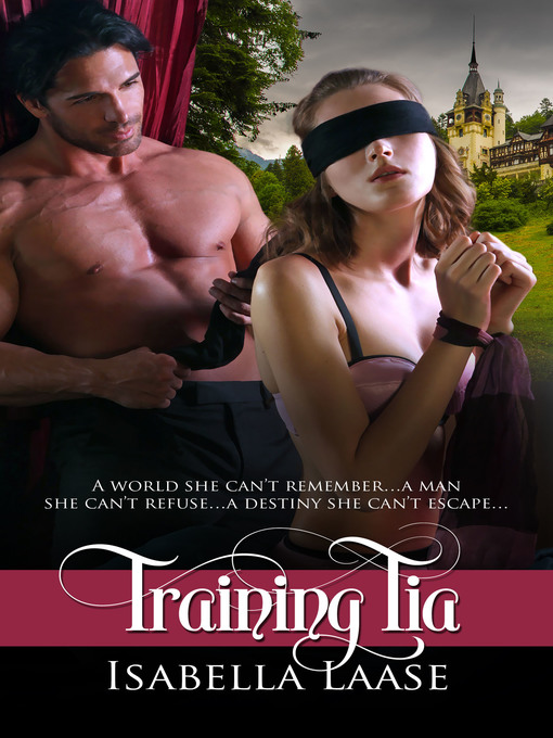 Title details for Training Tia by Isabella Laase - Available