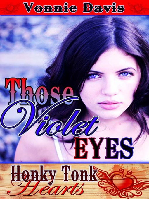 Title details for Those Violet Eyes by Vonnie Davis - Wait list