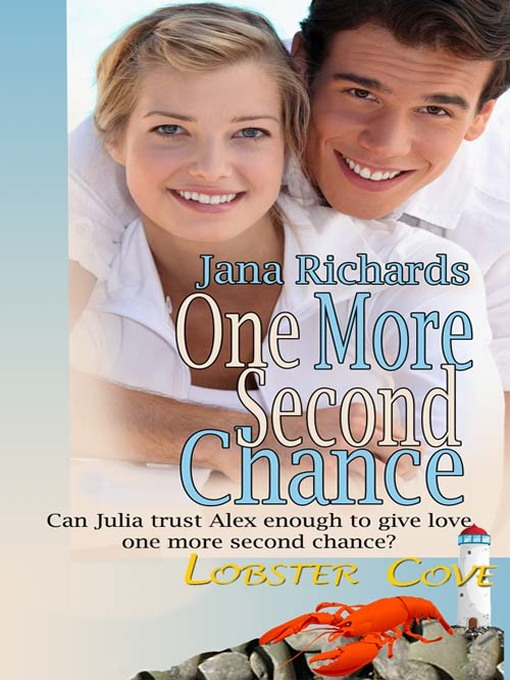 Title details for One More Second Chance by Jana Richards - Available