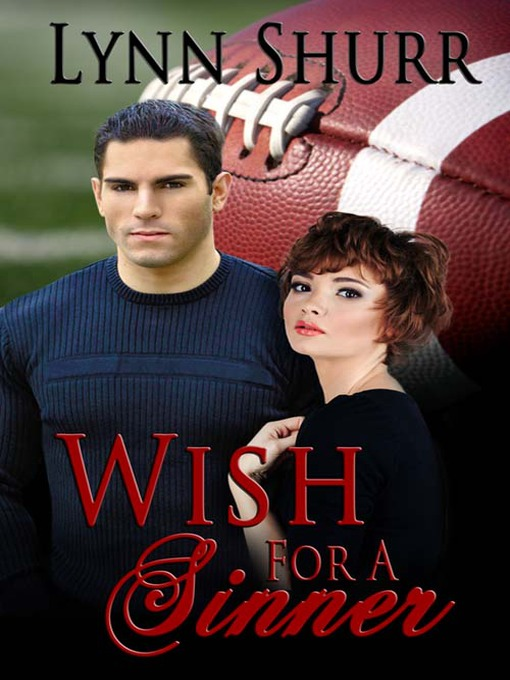 Title details for Wish for a Sinner by Lynn Shurr - Available