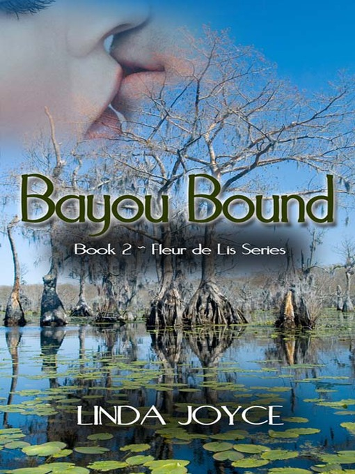 Title details for Bayou Bound by Linda Joyce - Available