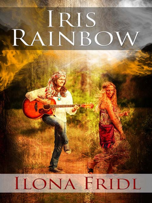 Title details for Iris Rainbow by Ilona Fridl - Available