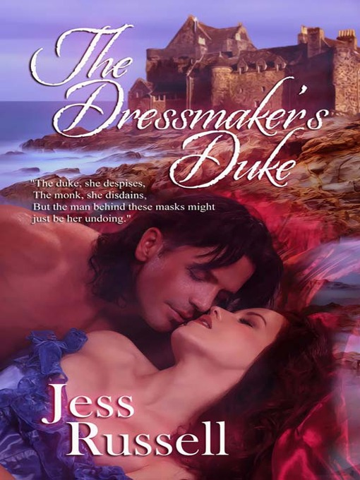 Title details for The Dressmaker's Duke by Jess Russell - Available