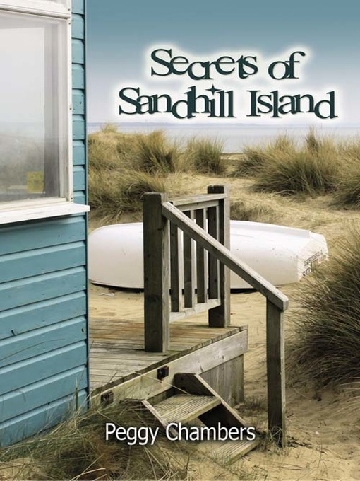 Title details for Secrets of Sandhill Island by Peggy Chambers - Wait list