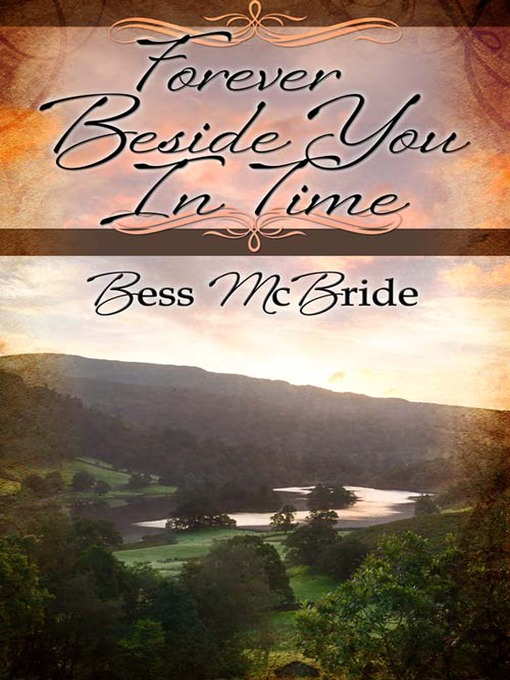 Title details for Forever Beside You in Time by Bess McBride - Available
