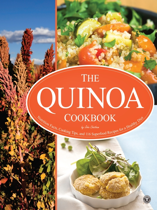 Title details for The Quinoa Cookbook by John Chatham - Wait list