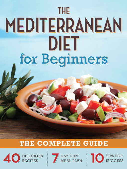 Title details for The Mediterranean Diet for Beginners by Rockridge Press - Wait list