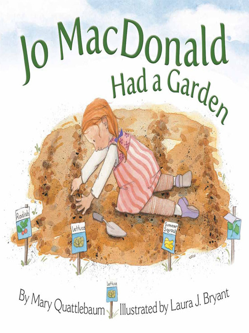 Title details for Jo MacDonald Had a Garden by Mary Quattlebaum - Available