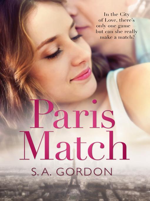 Title details for Paris Match by S. A. Gordon - Available