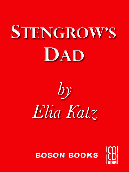 Title details for Stengrow's Dad by Elia Katz - Available