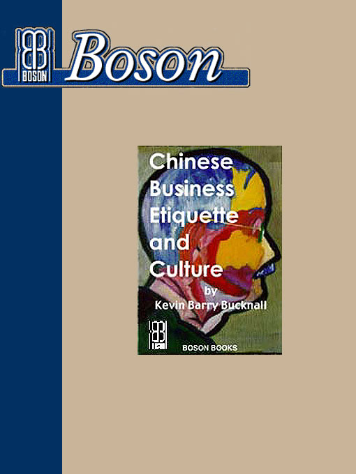 Title details for Chinese Business Etiquette and Culture by Kevin Barry Bucknall - Available