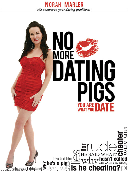 Title details for No More Dating Pigs by Norah Marler - Wait list