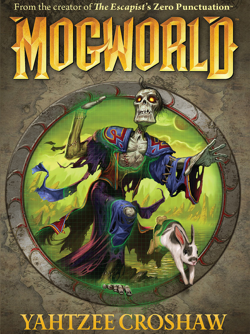 Title details for Mogworld by Yahtzee Croshaw - Available