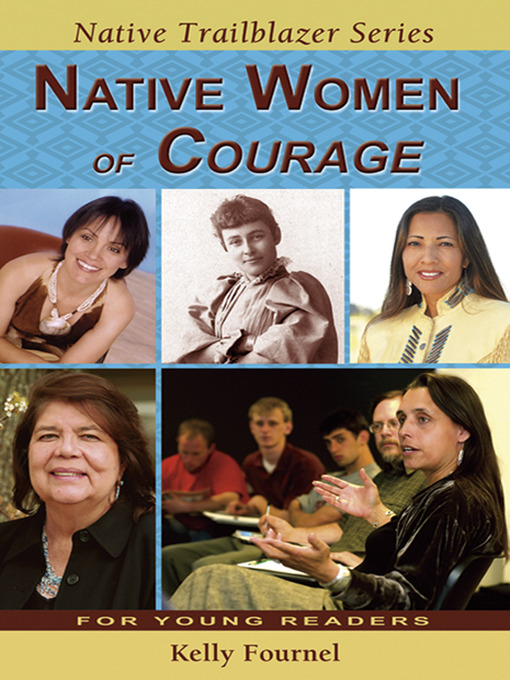 Title details for Native Women of Courage by Vincent Schilling - Available