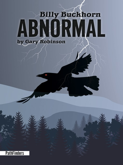 Title details for Billy Buckhorn ABNORMAL by Gary Robinson - Available