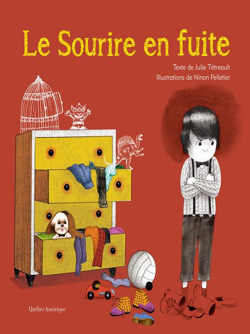 Title details for Le Sourire en fuite by Julie Tétreault - Available