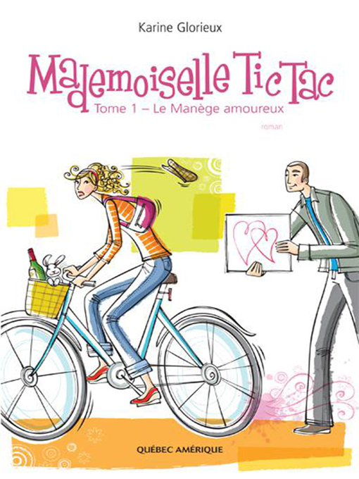 Title details for Mademoiselle Tic Tac-- Tome 1 by Karine Glorieux - Available