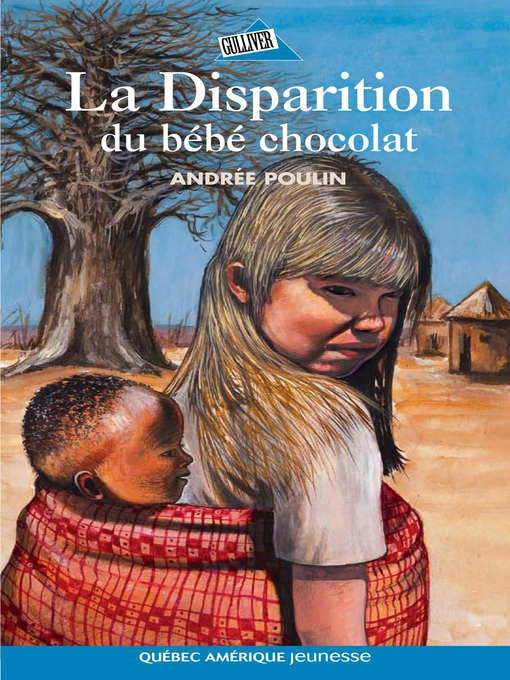 Cover of La Disparition du bébé chocolat