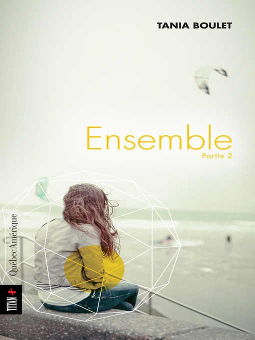 Title details for Ensemble by Tania Boulet - Available
