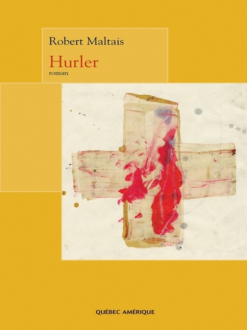 Title details for Hurler by Robert Maltais - Available